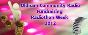 Oldham Community Radio Fundraising Radiothon Week 2012